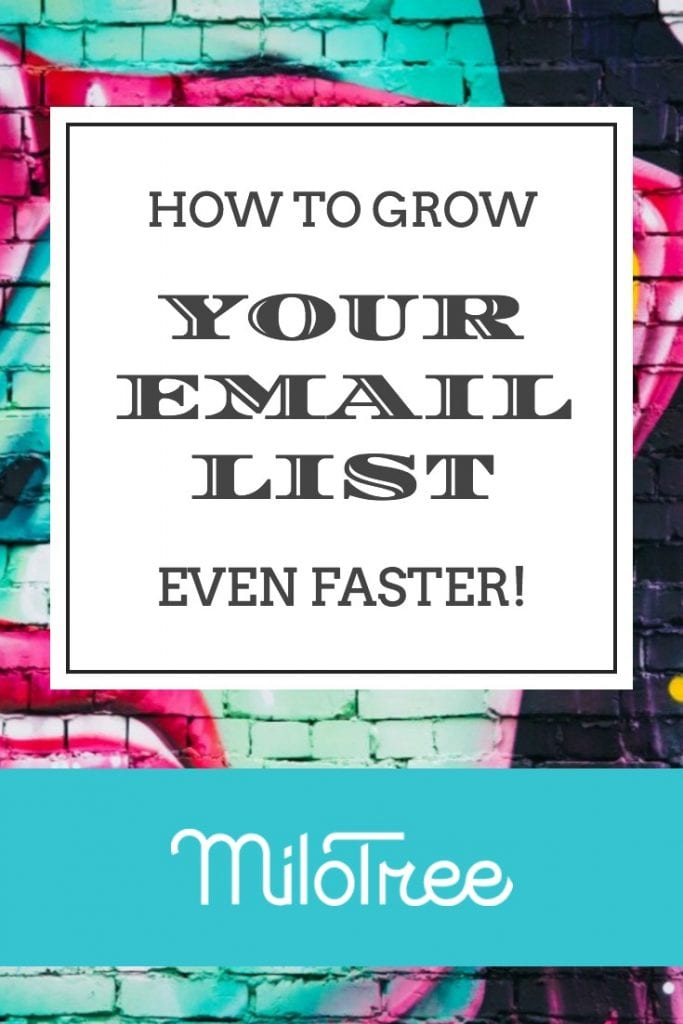 Grow Your Email List Faster | MiloTree