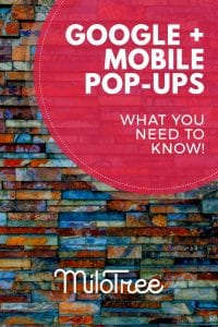 Google compliant mobile pop-up   MiloTree.com