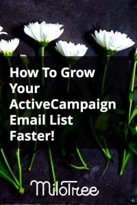 How To Grow Your ActiveCampaign Email List | MiloTree.com