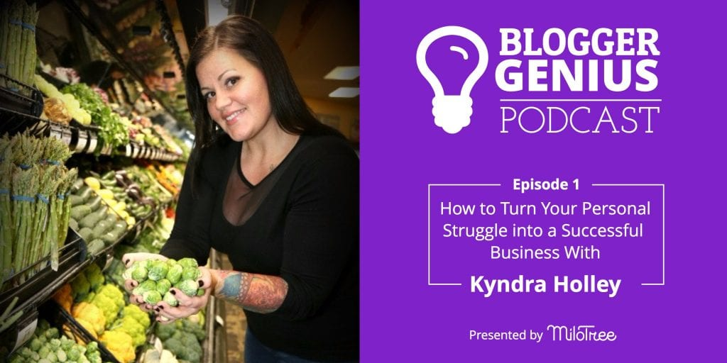 Blogger Genius Podcast - Personal Struggle into Successful Business | MiloTree.com
