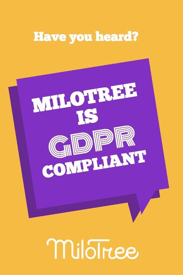 MiloTree is GDPR Compliant | MiloTree.com