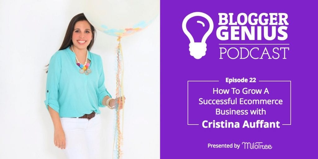 How To Grow A Successful Ecommerce Business with Cristina Auffant | MiloTree.com