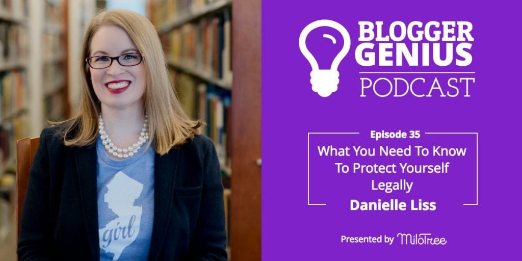 What You Need To Know To Protect Yourself Legally as an Influencer With Danielle Liss | MiloTree.com