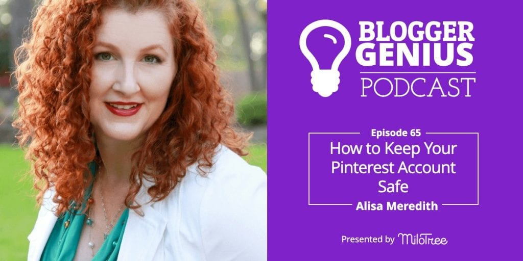 How to Keep Your Pinterest Account Growing and Out of Trouble with Alisa Meredith   MiloTree.com