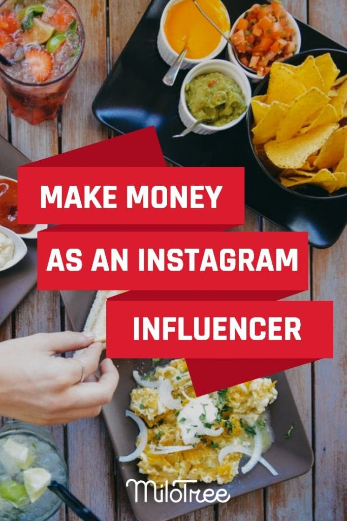 How to Make Serious Money as an Instagram Influencer | MiloTree.com