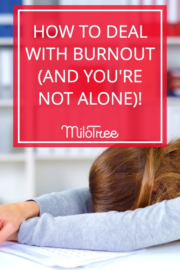 How to Deal with Entrepreneur Burnout | MiloTree.com