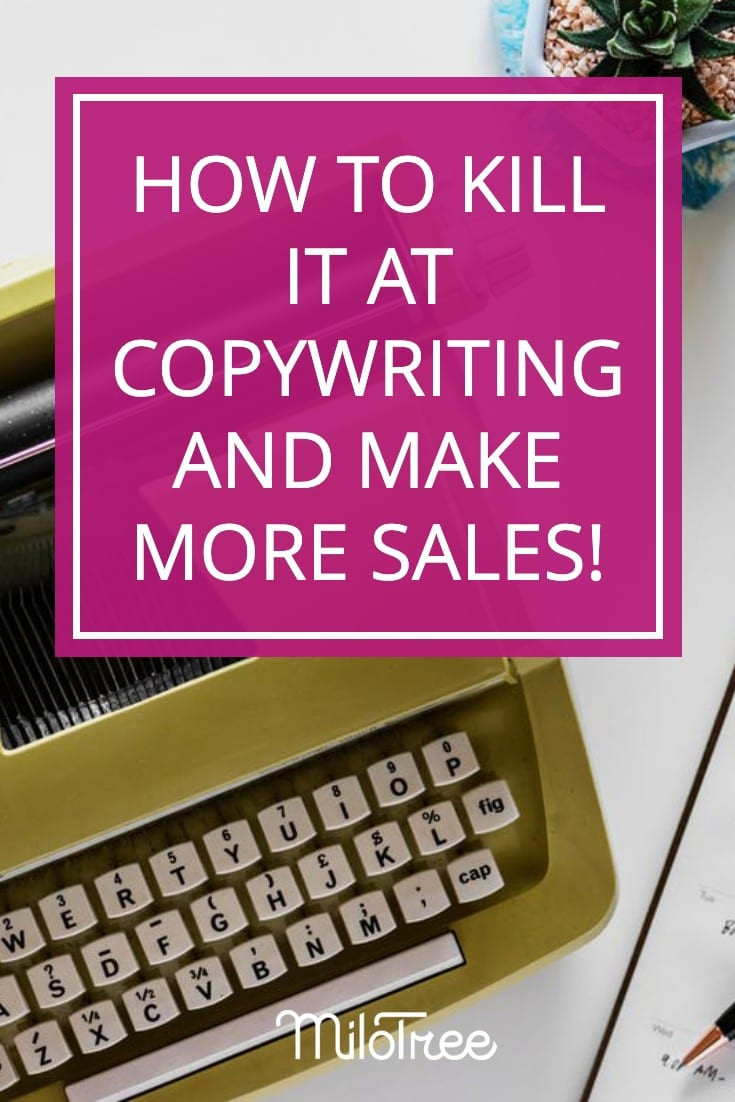How to Kill it at Copywriting! | MiloTree.com