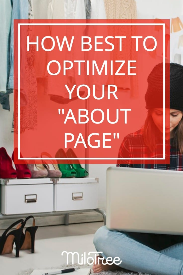 How Best to Optimize Your About Page | MiloTree.com