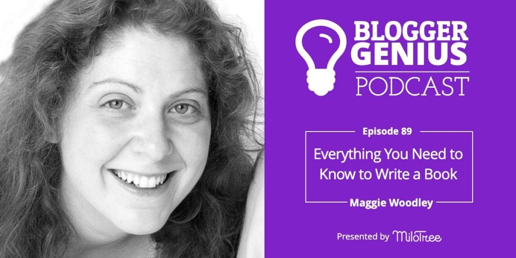 Everything You Need to Know to Write a Book | The Blogger Genius Podcast