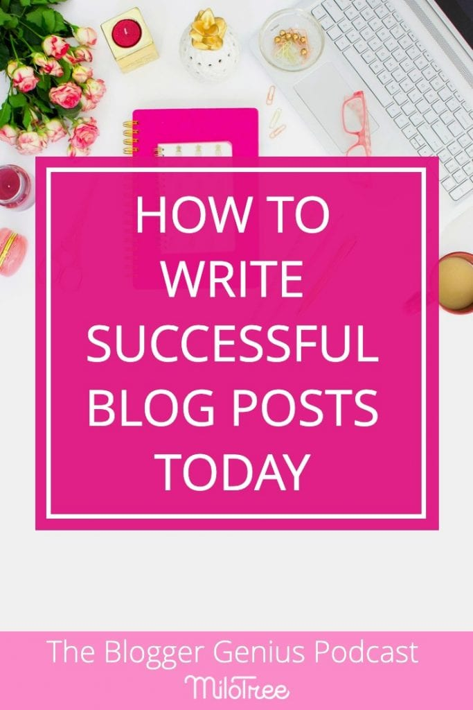 How to Craft Successful Blog Posts | The Blogger Genius Podcast