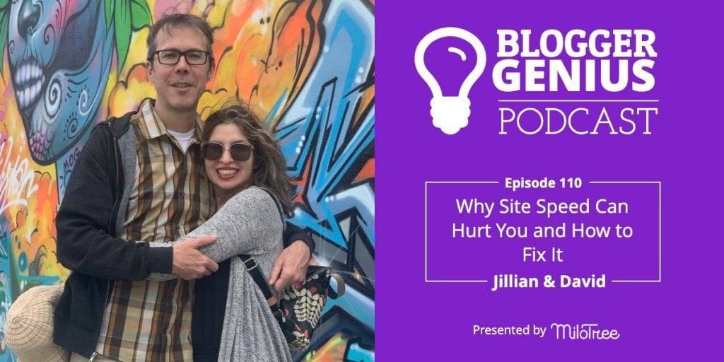 Why Site Speed Can Hurt Your Blog and How to Fix it | Blogger Genius Podcast