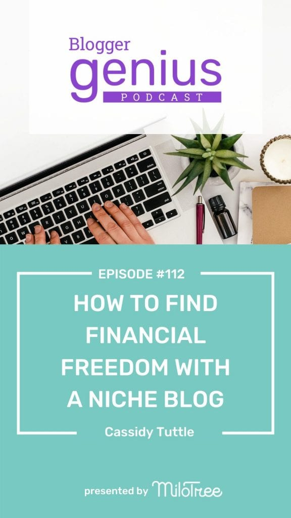 How to find financial freedom with a niche blog on the Blogger Genius Podcast