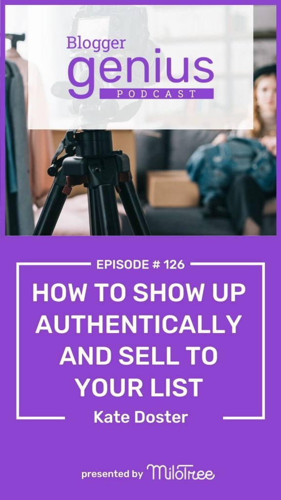 How To Show Up Authentically And Sell To Your List | MiloTree.com