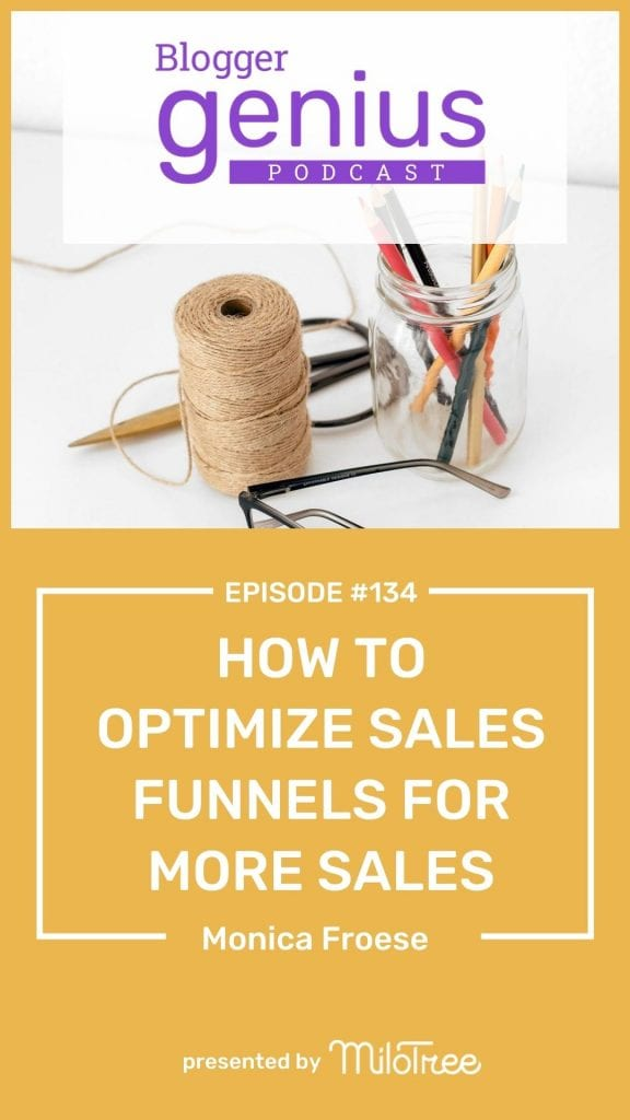 How to Optimize Sales Funnels for More Sales | The Blogger Genius Podcast