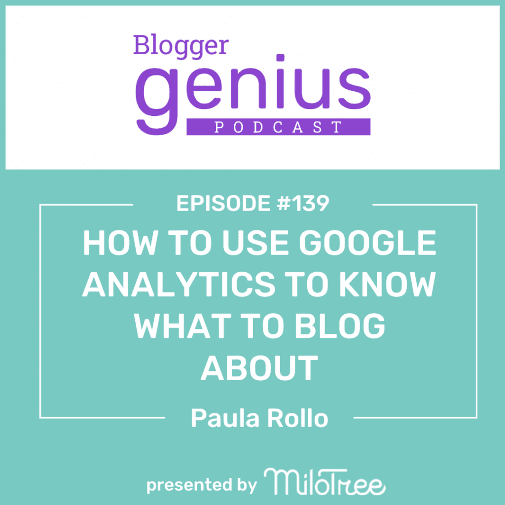 How To Use Google Analytics to Know What to Blog About | MiloTree.com