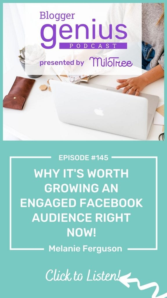 Why It's Worth Growing an Engaged Facebook Audience Right Now | The Blogger Genius Podcast