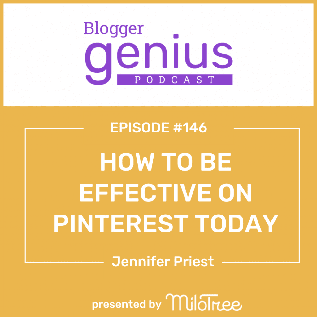 How to Be Effective on Pinterest Today | BloggerGenius.com