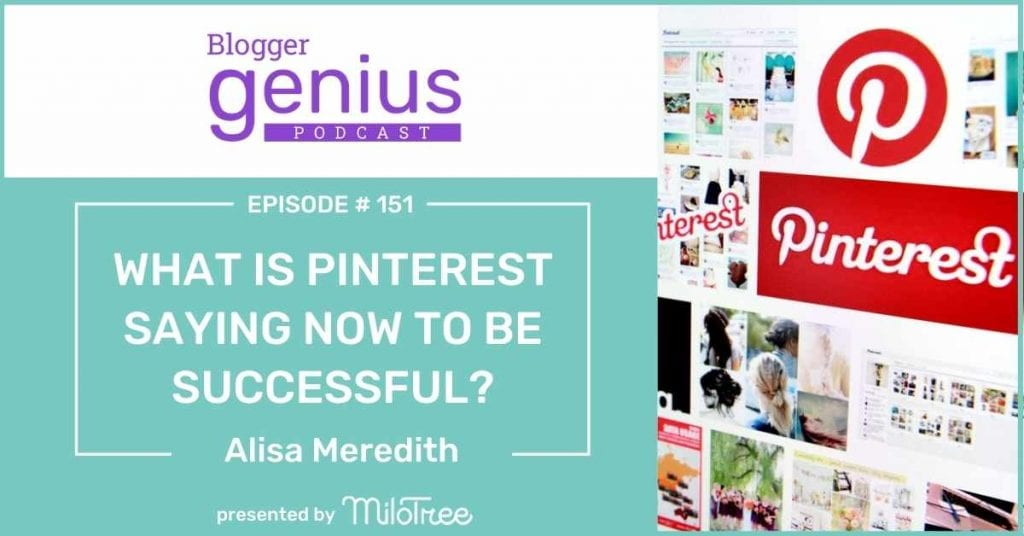 What is Pinterest Saying Now to Be Successful? Listen to this episode of The Blogger Genius Podcast with Jillian Leslie to find out. | MiloTree.com #pinteresttips
