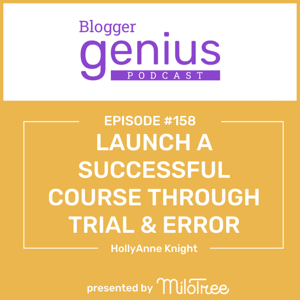 Ready to learn how to how to launch a Successful Course Through Trial and Error? Listen to the new episode of The Blogger Genius Podcast with Jillian Leslie to find out. #businesspodcast #bloggertips #coursecreation