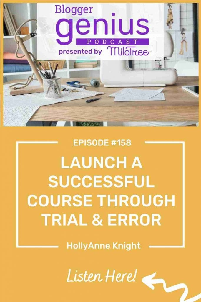 Learn how to Launch a Successful Course Through Trial and Error on The Blogger Genius Podcast with Jillian Leslie. #businesspodcast #bloggertips #coursecreation
