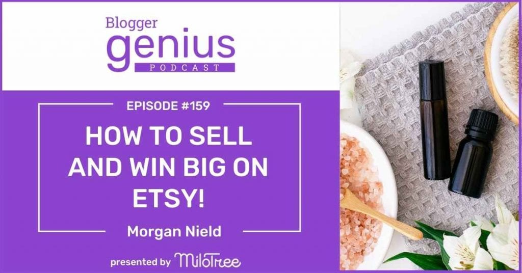 Discover How to Sell and Win Big on Etsy with Jillian Leslie host of The Blogger Genius Podcast