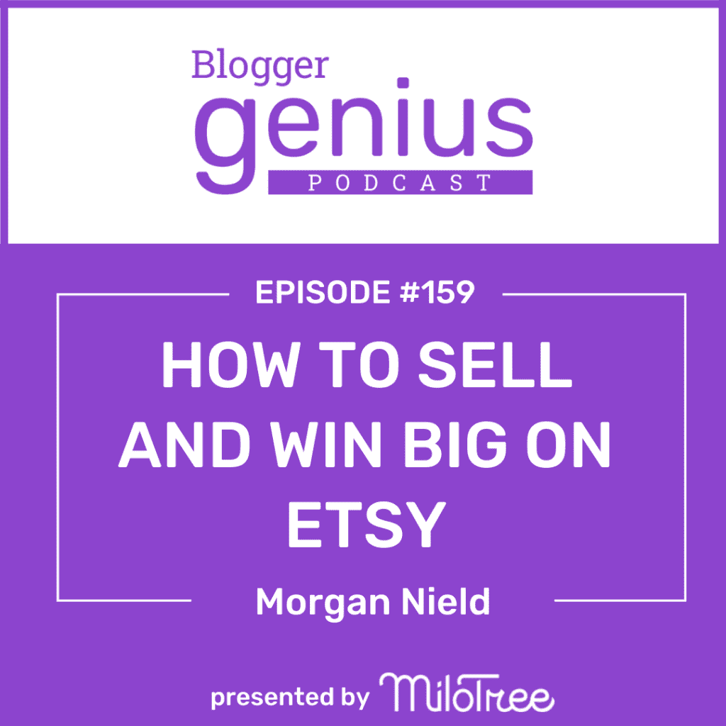 Listen to this new episode of The Blogger Genius Podcast with Jillian Leslie to discover how to sell and win big on Etsy .