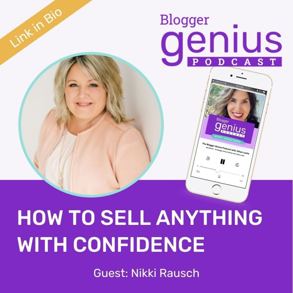 Do you have fear of selling? Discover how to sell anything with confidence and authority in the new episode of The Blogger Genius Podcast with Jillian Leslie | MiloTree.com