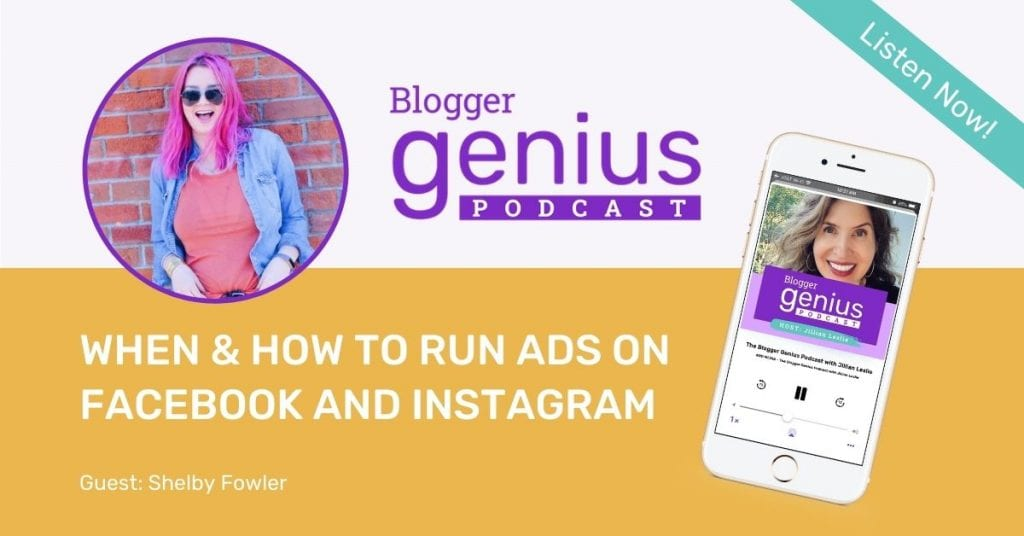 If you've ever wondered when and how to run ads on Facebook and Instagram, don't miss my episode of The Blogger Genius Podcast.