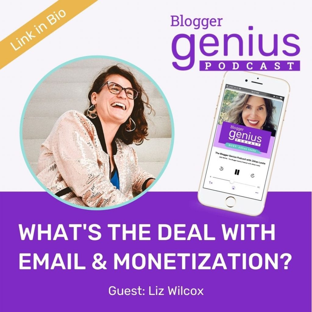 Find out What's the Big Deal with Email and Monetization. Listen to the newest episode of The Blogger Genius Podcast with Jillian Leslie where she does a deep dive with Liz Wilcox about email marketing. | MiloTree.com