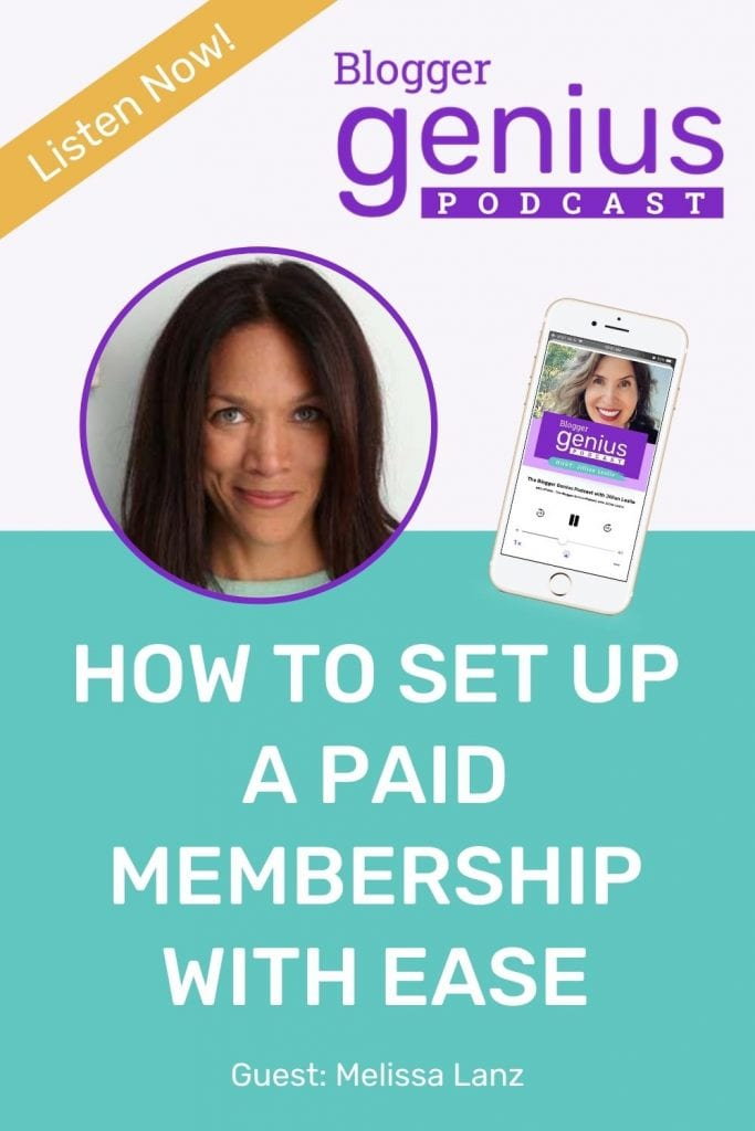If you are wondering how to set up a membership with ease, listen to this episode of The Blogger Genius Podcast with Jillian Leslie. You will see it's much easier than you think! Click the link to listen.