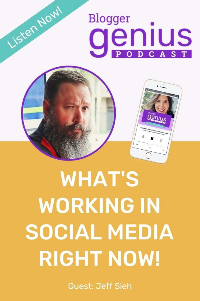 What's Working in Social Media Right Now! | The Blogger Genius Podcast with Jillian Leslie