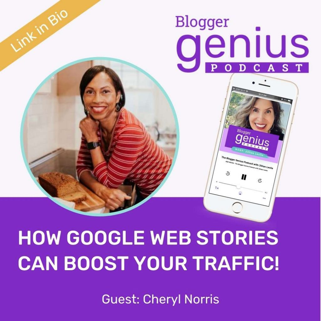 How Google Web Stories Can Seriously Boost Your Traffic | The Blogger Genius Podcast with Jillian Leslie