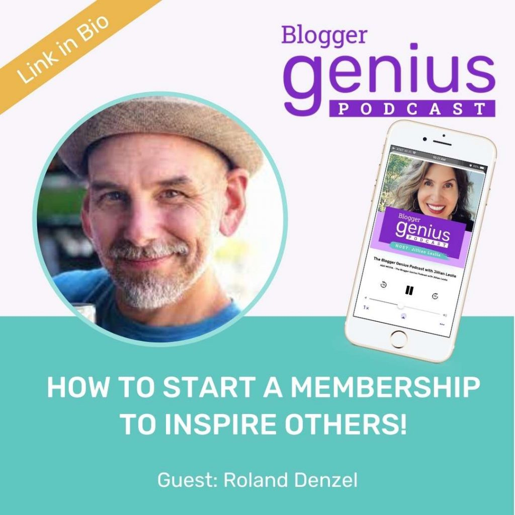 How to Start a Membership to Inspire Others | The Blogger Genius Podcast with Jillian Leslie